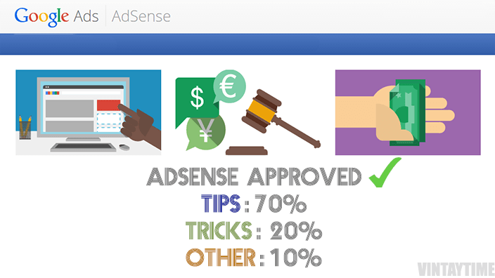 5+ Tips and Tricks for the Successful Adsense Approval