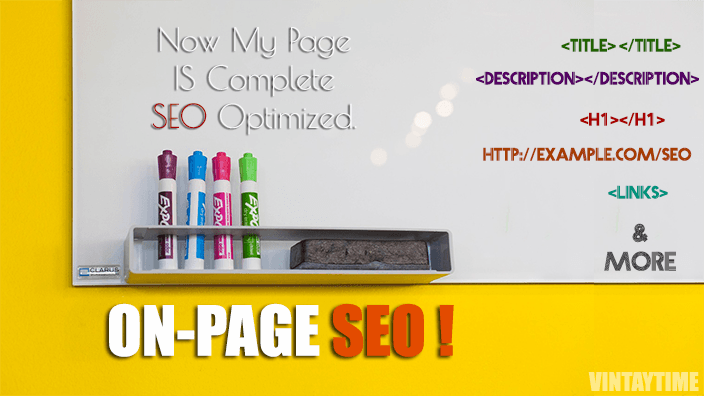 On-Page SEO – Factors, Techniques, Checklist and More