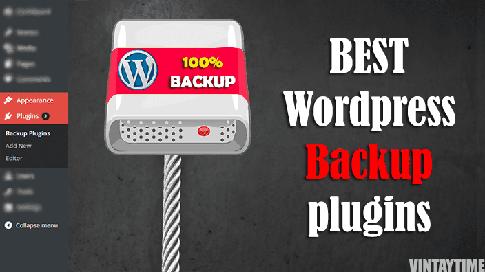11 Best WordPress Backup Plugins that will change the way you Backup